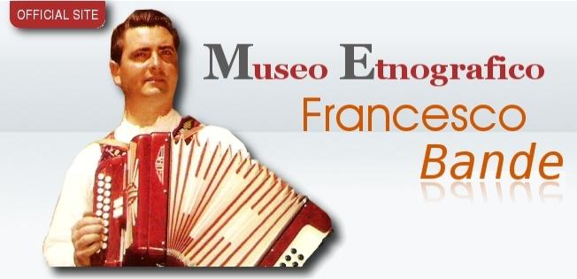 Museo Etnografico Francesco Bande